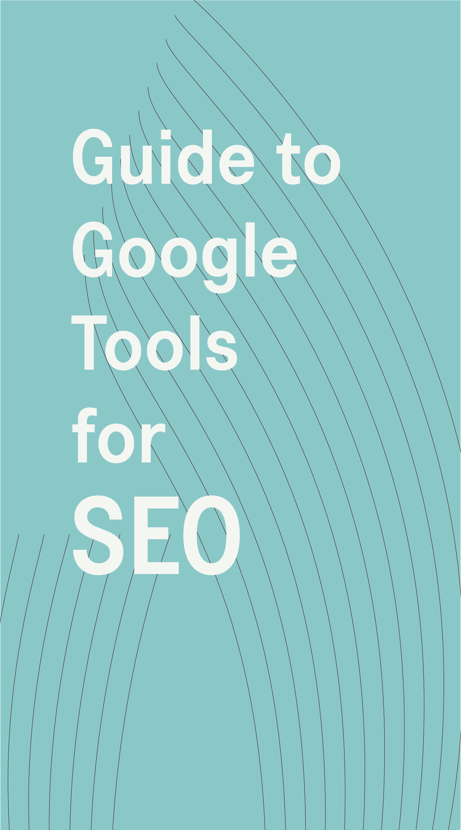 Download a guide to google tools for SEO